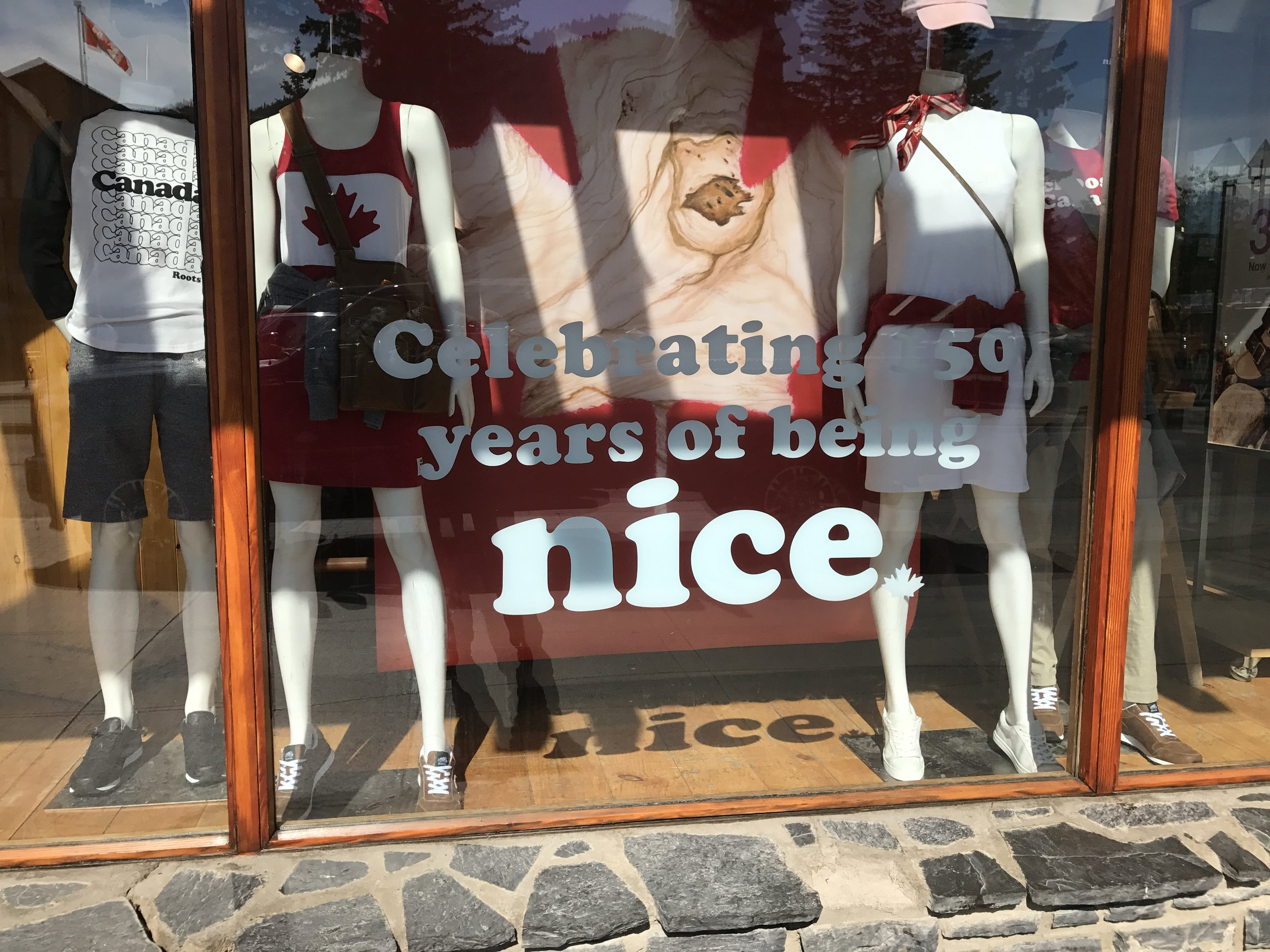 """Although hard to see, The sign in the window says """"Celebrating 150 years of being NICE"""". That is so Canada."""