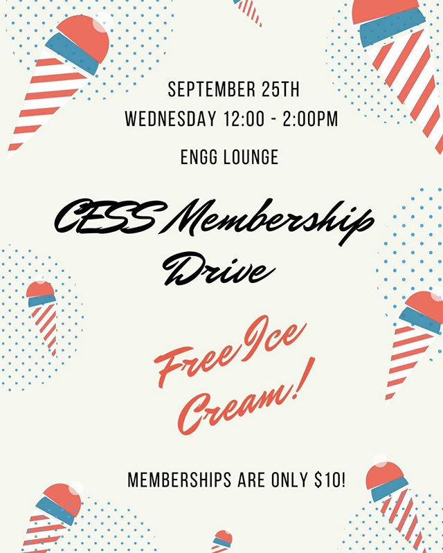 Swing by the Engg lounge for some FREE ICE CREAM 🍦 on Wednesday Sept 25th from 12:00 - 2:00pm (just bring your CESS membership or come grab ☝️) MEMBERSHIPS ARE ONLY $10! WE'LL BE WAITING 🤤🤤