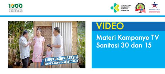 Materi Kampanye TV Sanitasi 30 detik dan 15 detik