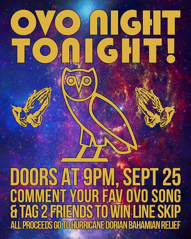 It's time to go! OVO WING NIGHT IS HERE! $5 Cover proceeds go to the Hurricane Dorian Bahamian Relief Fund! Comment your fav OVO track/artist and tag 2 friends for a chance to WIN LINE SKIP + VIP!!! 🔥🔥🔥 . #theinn #stfx #ovo #drake