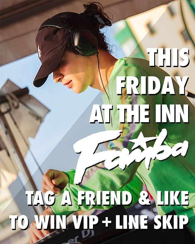 Tomorrow! September 27th! @fambamusic takes The Inn!!! Doors at 9 🍾| $10 Cover 🔥| Tag a friend & like the post to WIN LINE SKIP +1!!! 🎉🎉🎉
