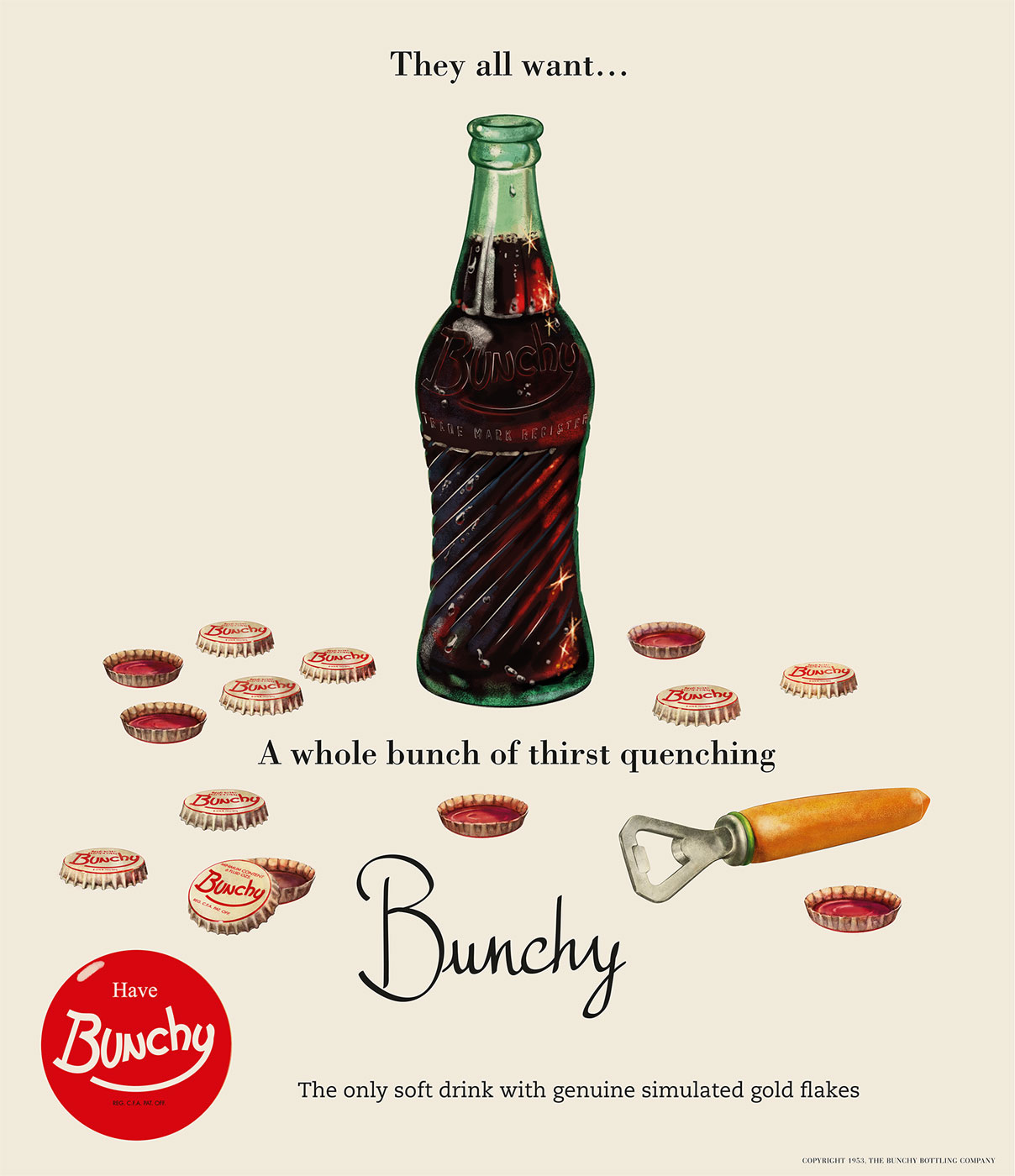 """Bunchy cola - Advertisement """"They all want… Bunchy"""""""