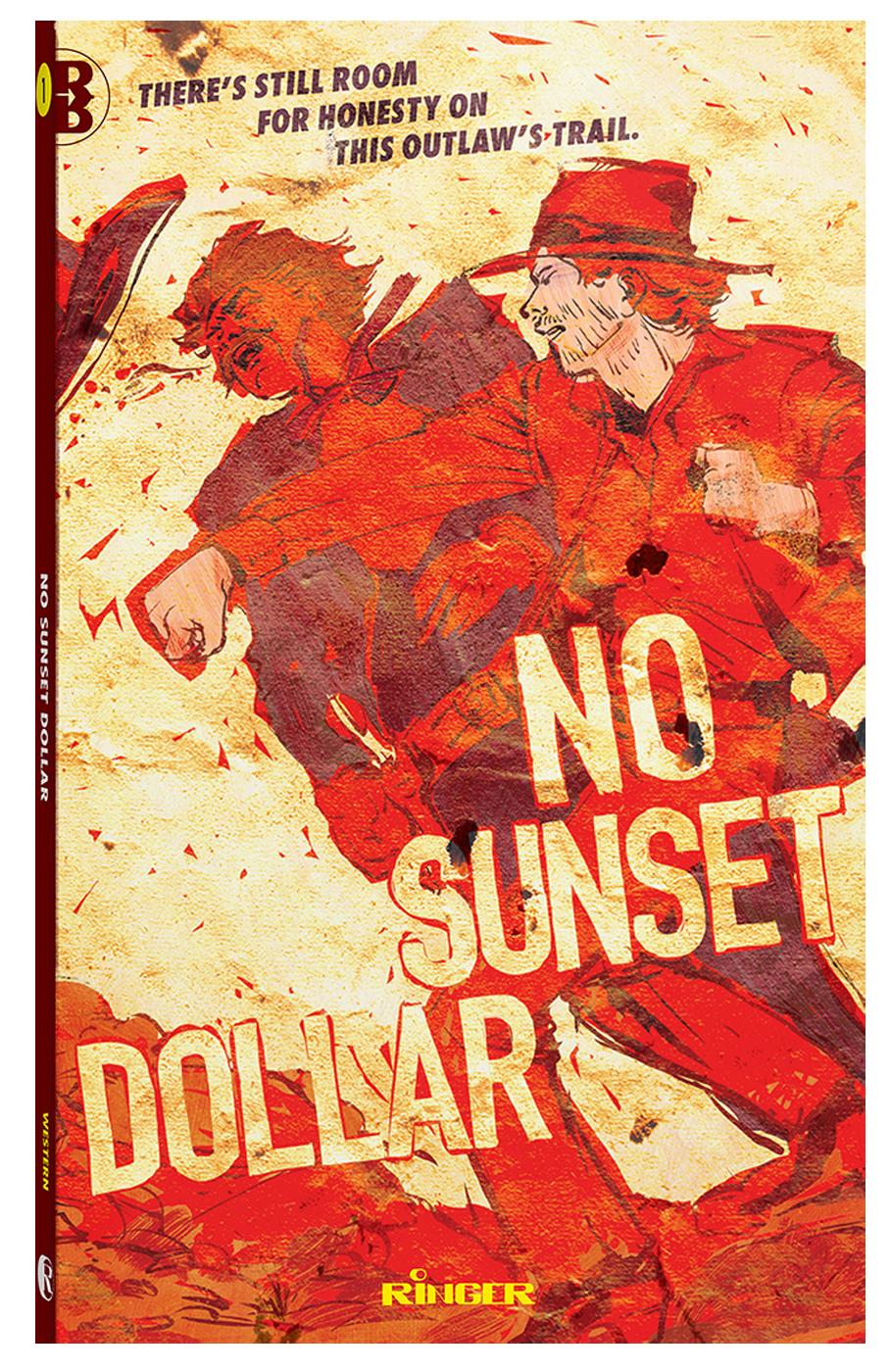 No Sunset Dollar - Book Packaging - Ringer Publishing