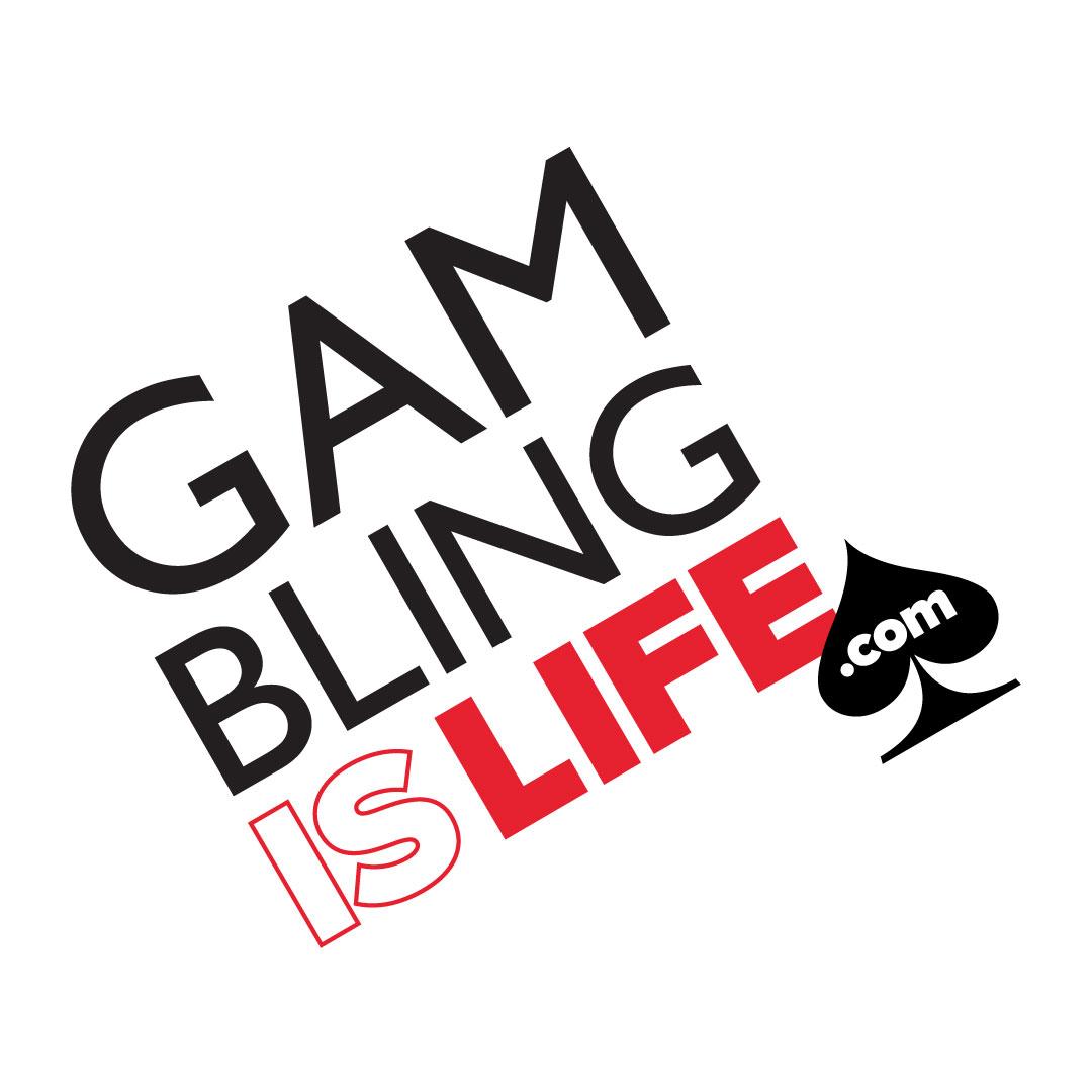 Gambling is Life Logo