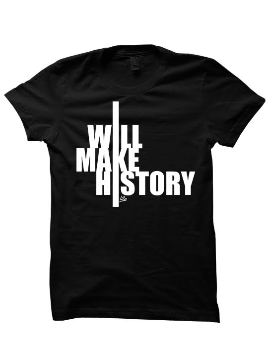"VonRay's ""I Will Make History"" Tee"