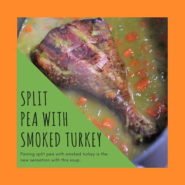 In this week: split peas with smoked turkey!