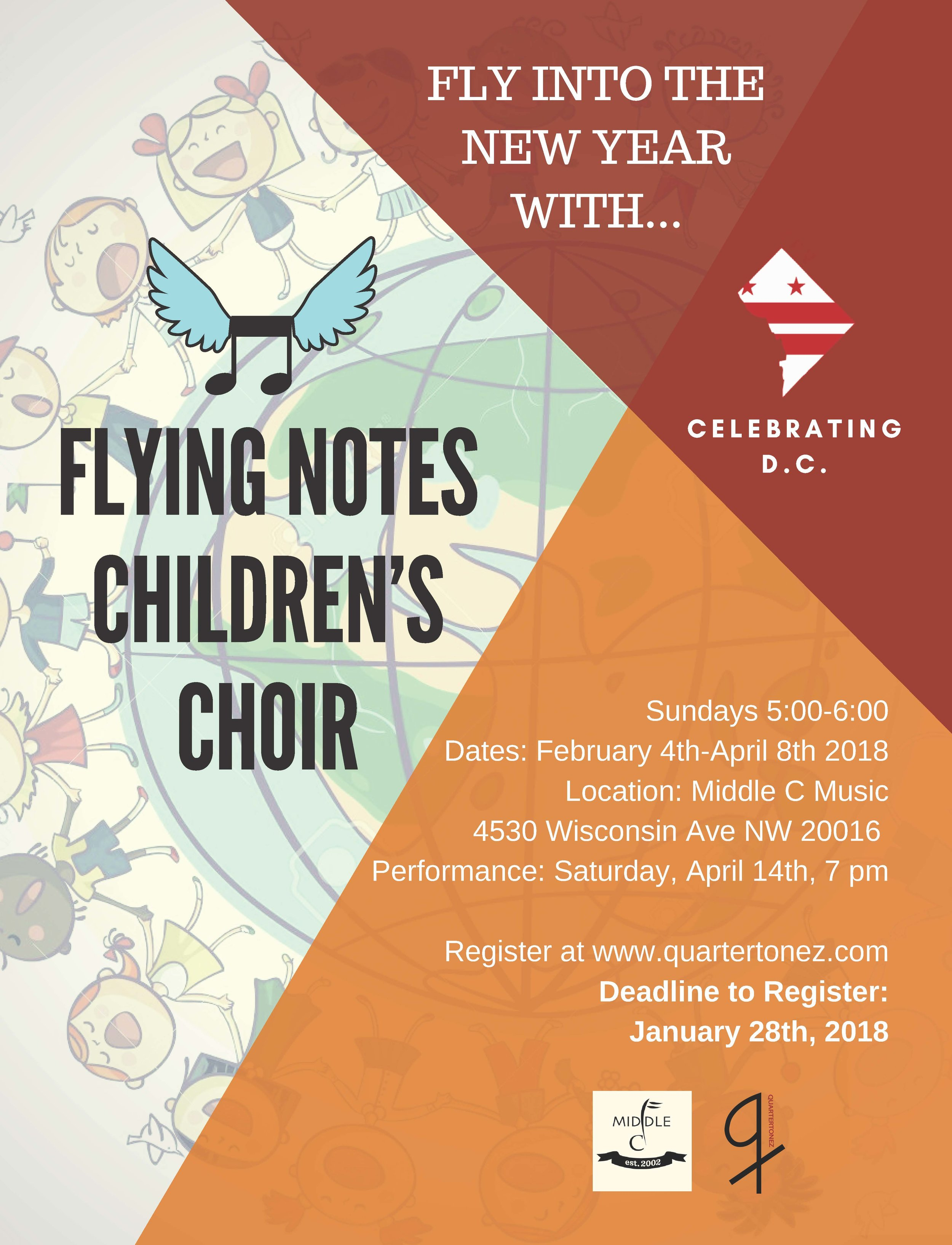 Middle C Music is proud to partner with  Quartertonez Music  to present Flying Notes Children's Choir! Your child will be exposed to the universal language of music through the exploration of cultures around the world. Sign up at  quartertonez.com   This semester the choir will learn the history and traditions of music in Washington D.C. from DC natives  Duke Ellington ,  Roberta Flack  and  Marvin Gaye .   Lets all celebrate the rich culture of Washington, D.C., and fly into the new year with the Flying Note's Children's Choir!