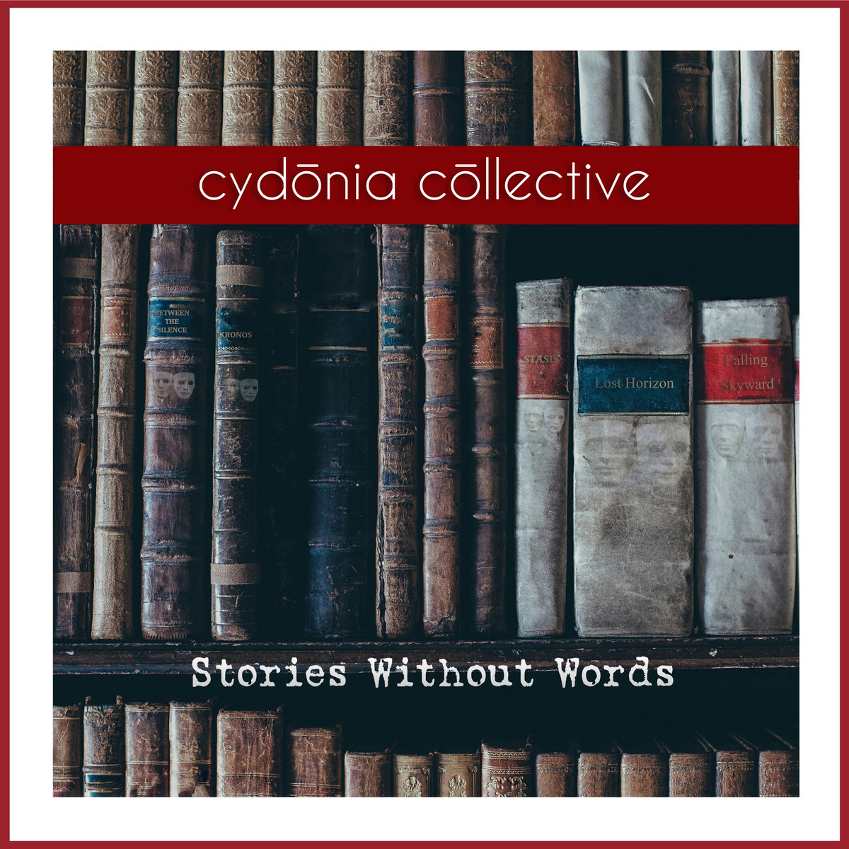 Cydonia Collective, Stories Without Words.jpg