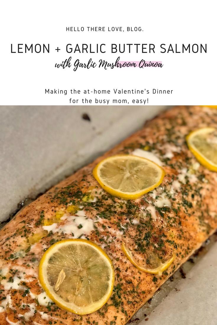 Lemon + Garlic Butter Salmon with Garlic Mushroom Quinoa
