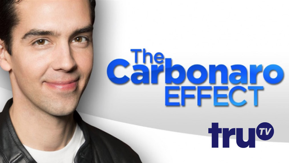 THE CARBONARO EFFECT  Tru TV