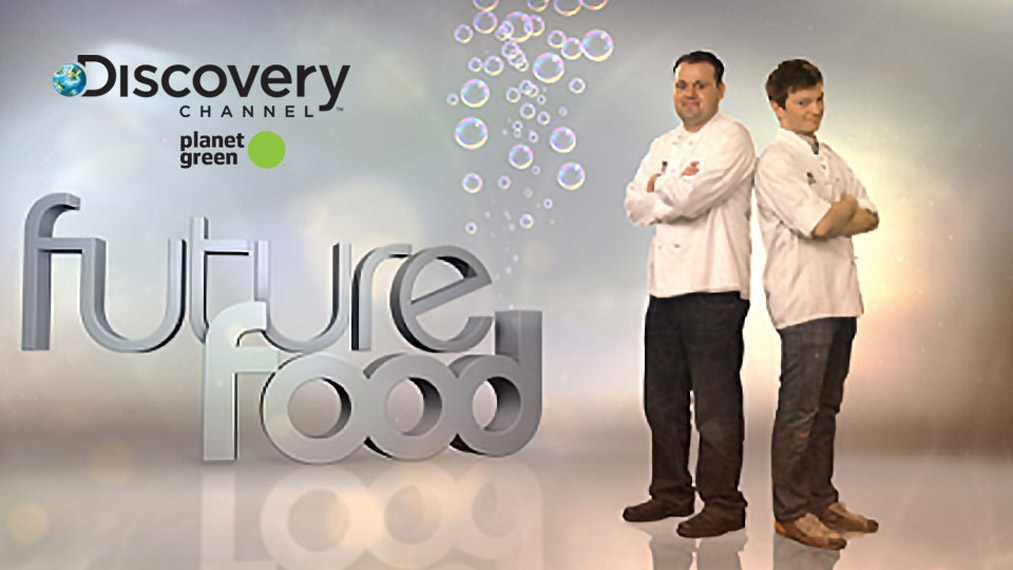 FUTURE FOOD  Discovery Channel (Planet Green)