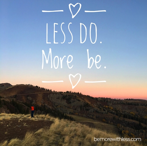 less do more be.jpg