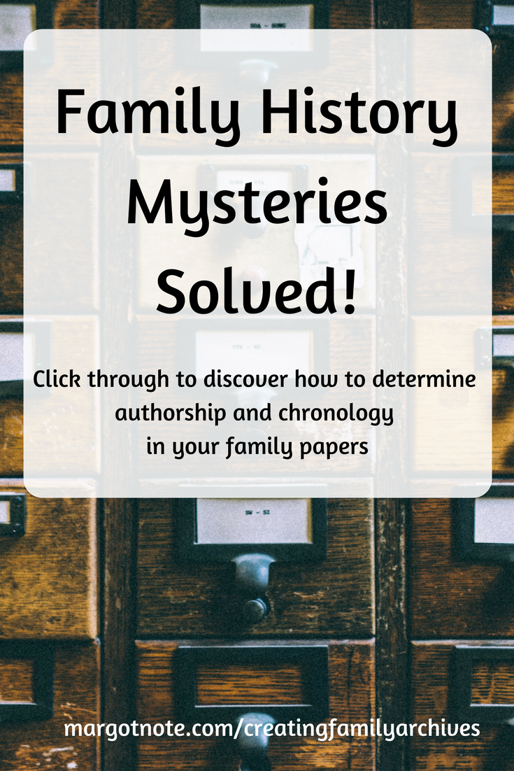Determine authorship and chronology in your family papers.