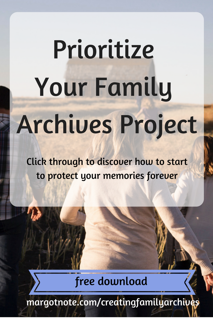 Prioritize Your Family Archives Project
