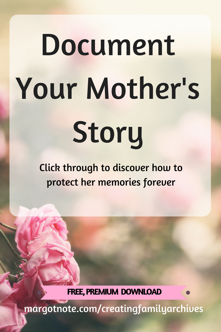 Document Your Mother's Story