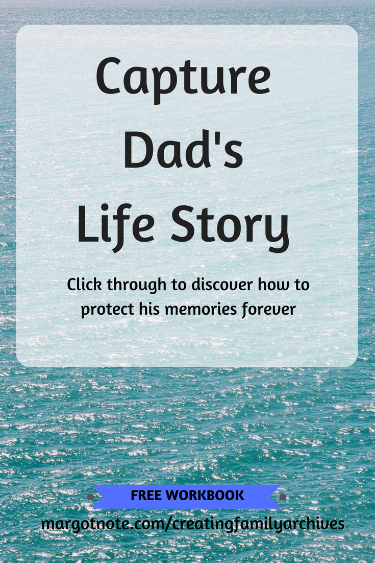 Capture Dad's Life Story