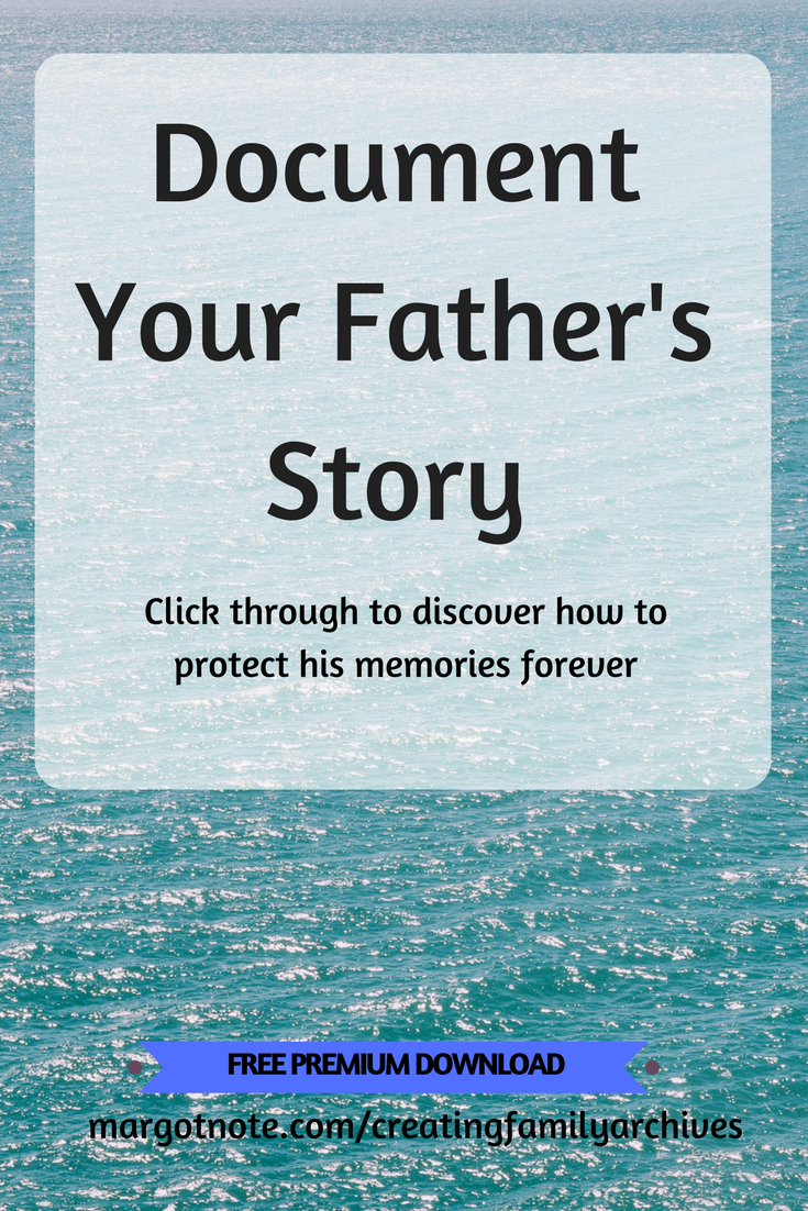 Document Your Father's Story