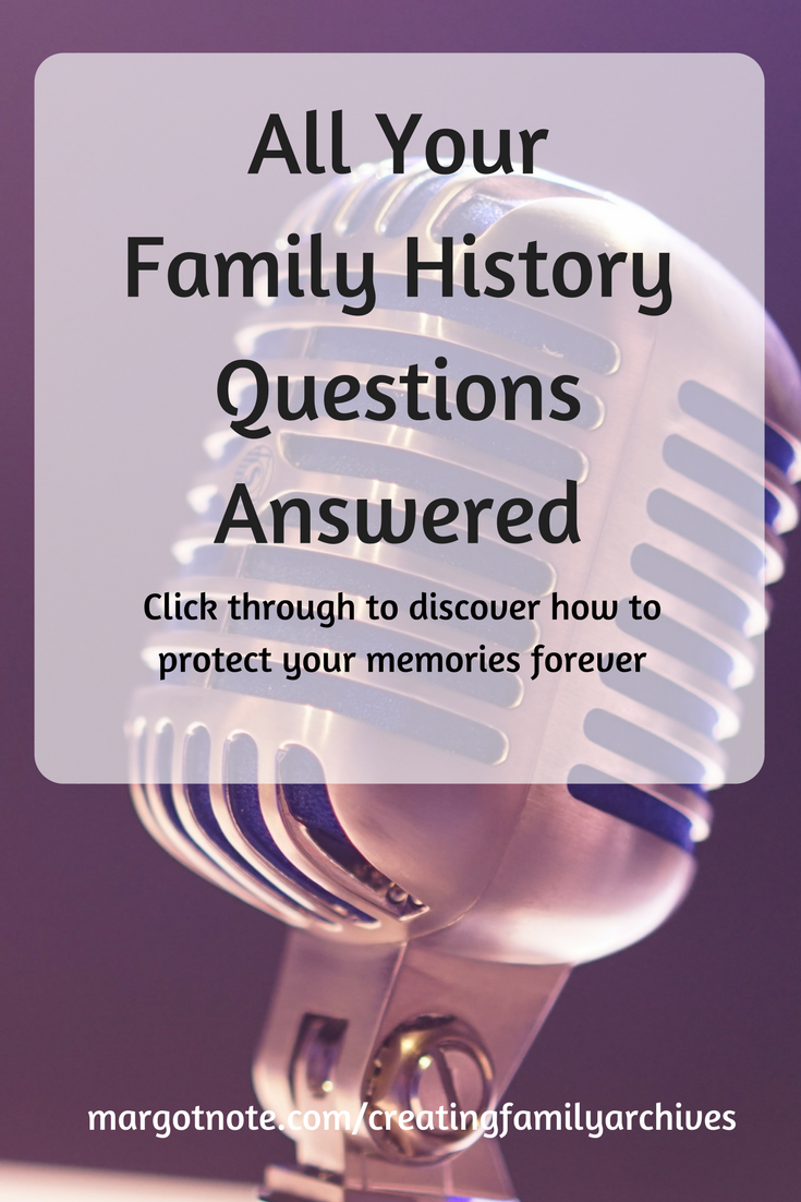 All Your Family History Questions Answered