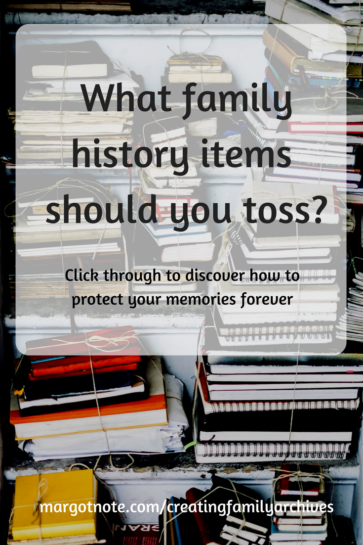 What family history items should you toss?