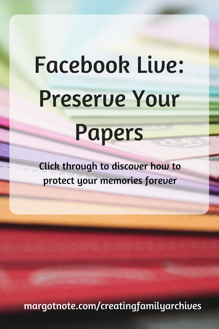 Facebook Live: Preserve Your Papers