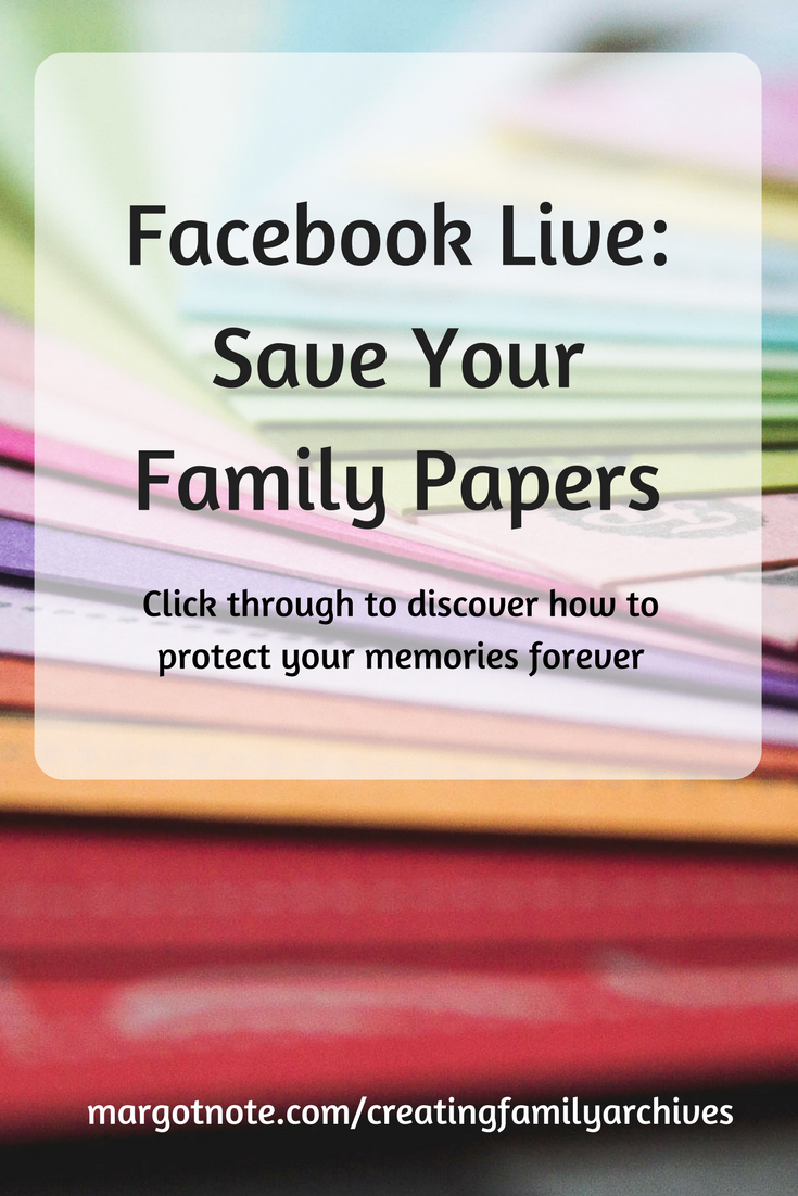 Facebook Live: Save Your Family Papers