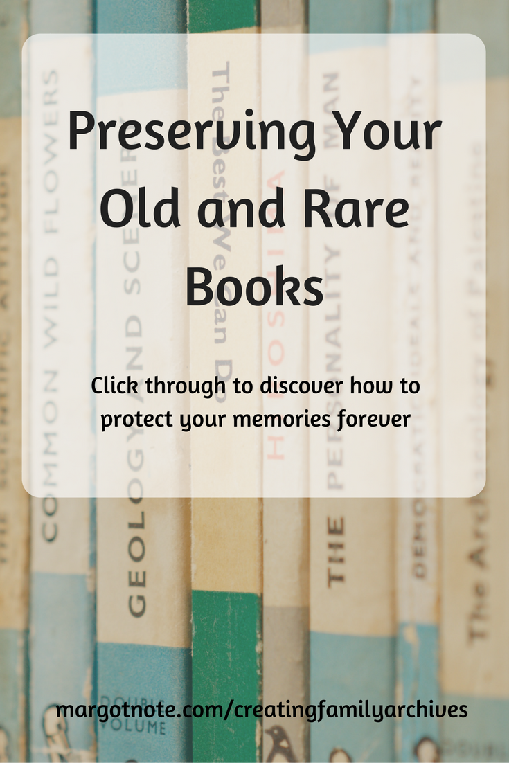 Preserving Your Old and Rare Books