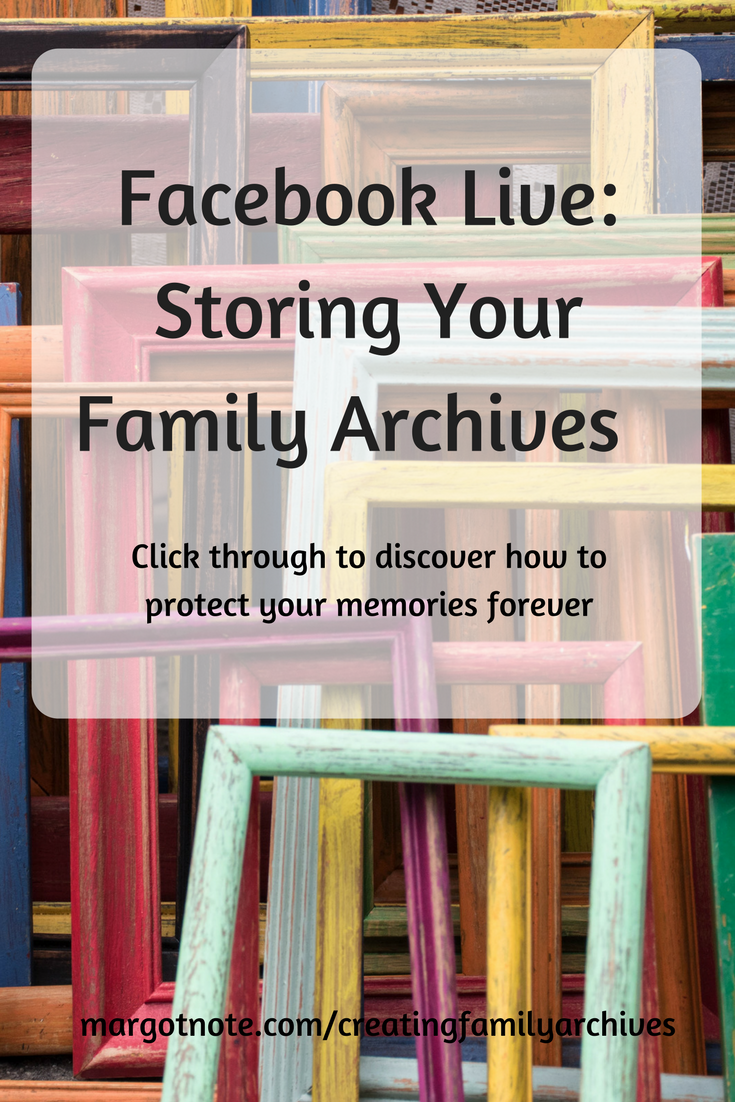 Facebook Live: Storing Your Family Archives