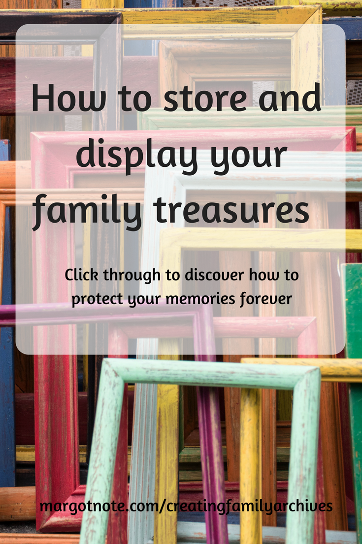 How to store and display your family archives