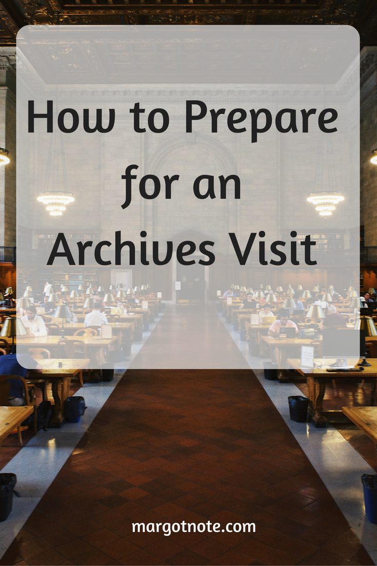 How to Prepare for an Archives Visit