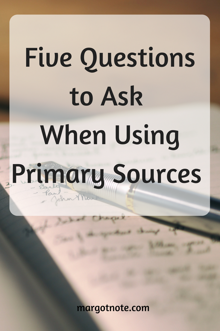 Five Questions to Ask When Using Primary Sources