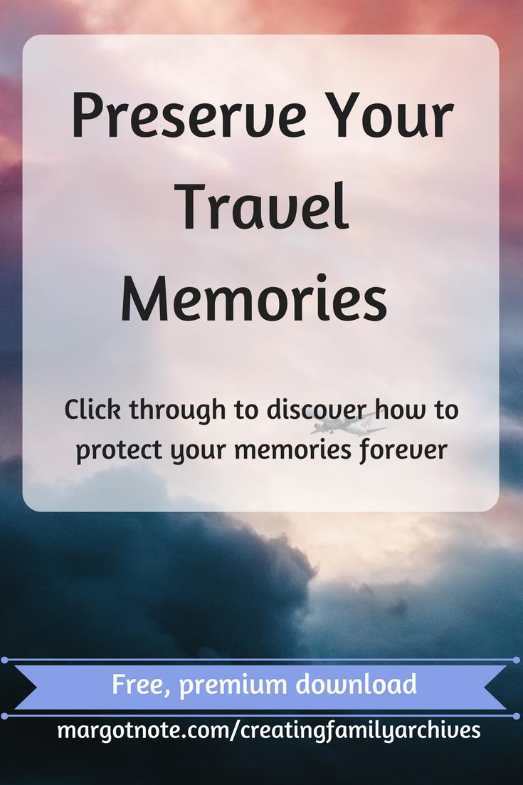 Preserve Your Travel Memories