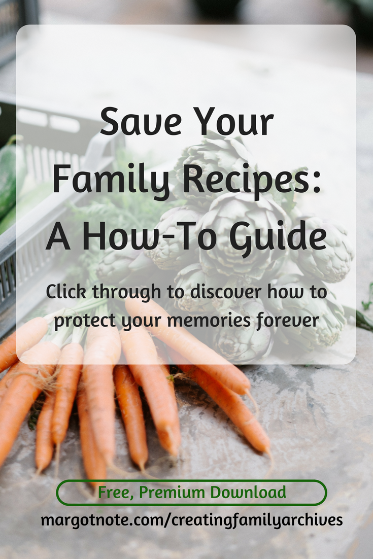 Save Your Family Recipes: A How-To Guide
