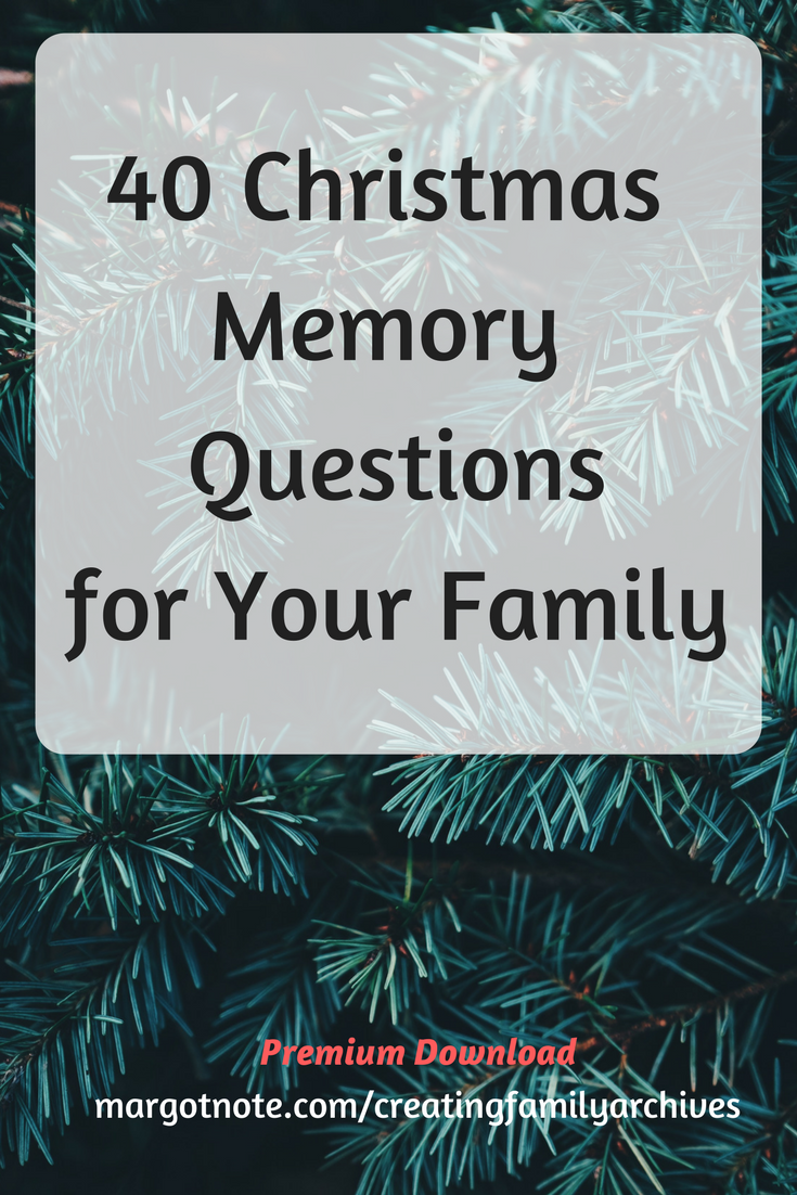 40 Christmas Memory Questions for Your Familyw