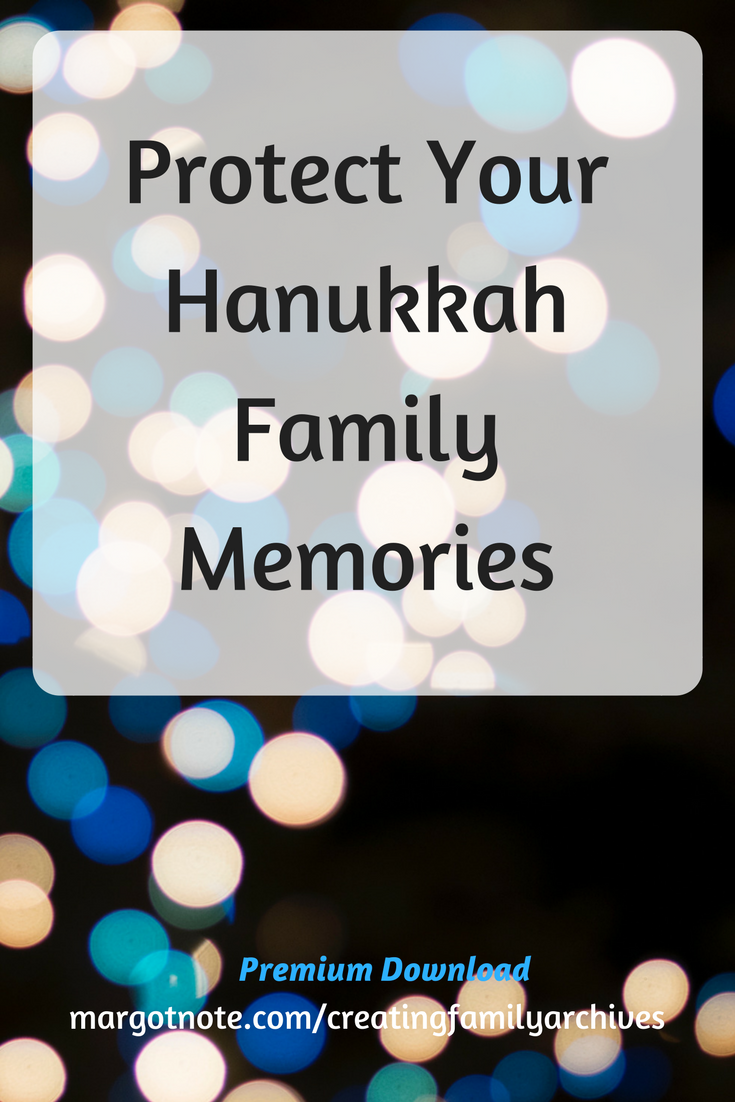 Protect Your Hanukkah Family Memoriesw