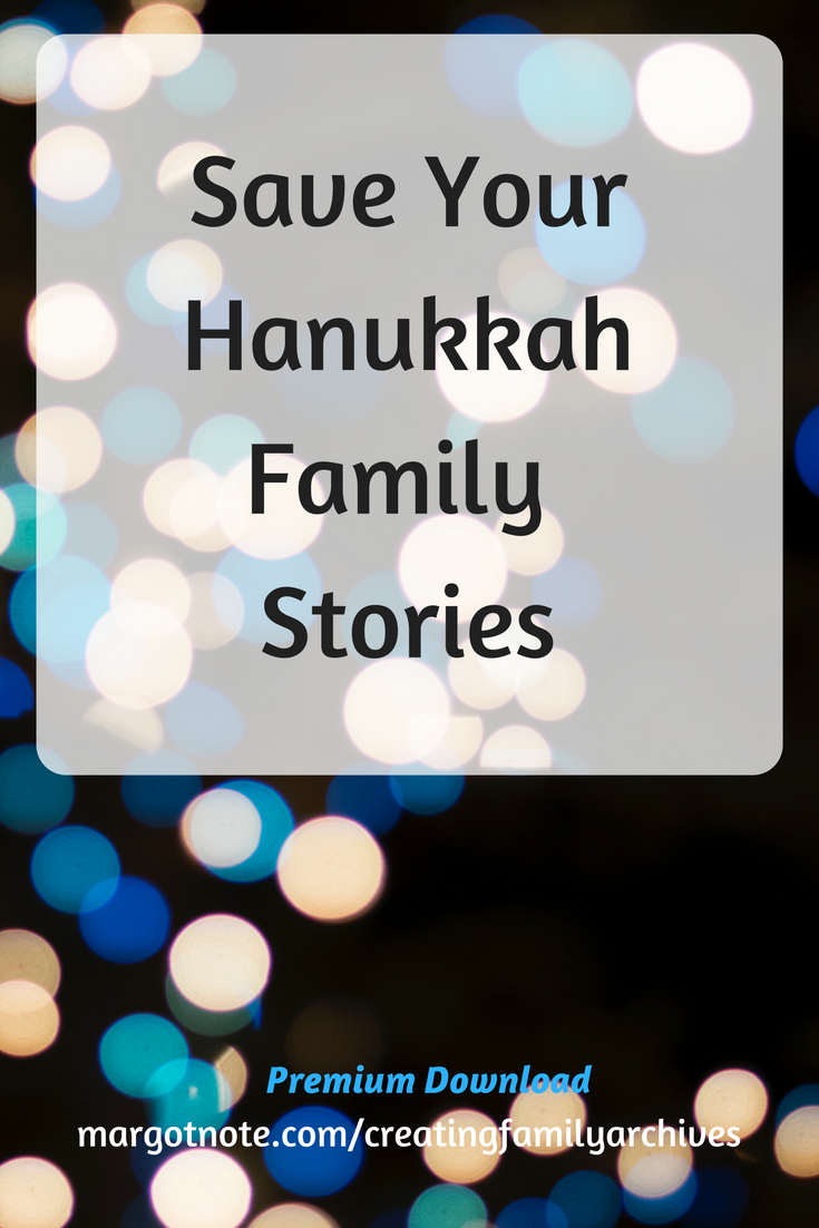 Save Your Hanukkah Family Stories