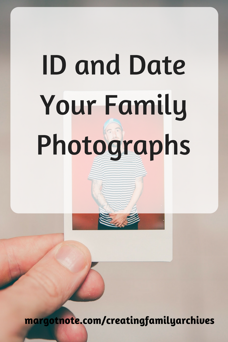 ID and Date Your Family Photographs