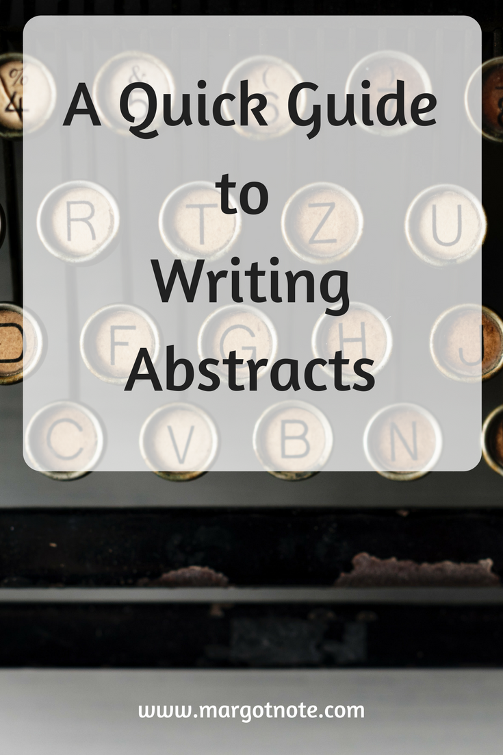 A Quick Guide to Writing Abstracts