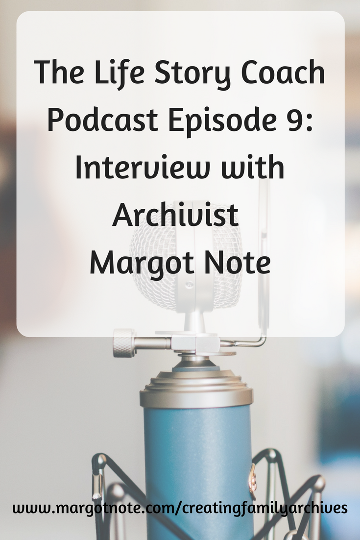 The Life Story Coach Podcast Episode 9: Interview with Margot Note