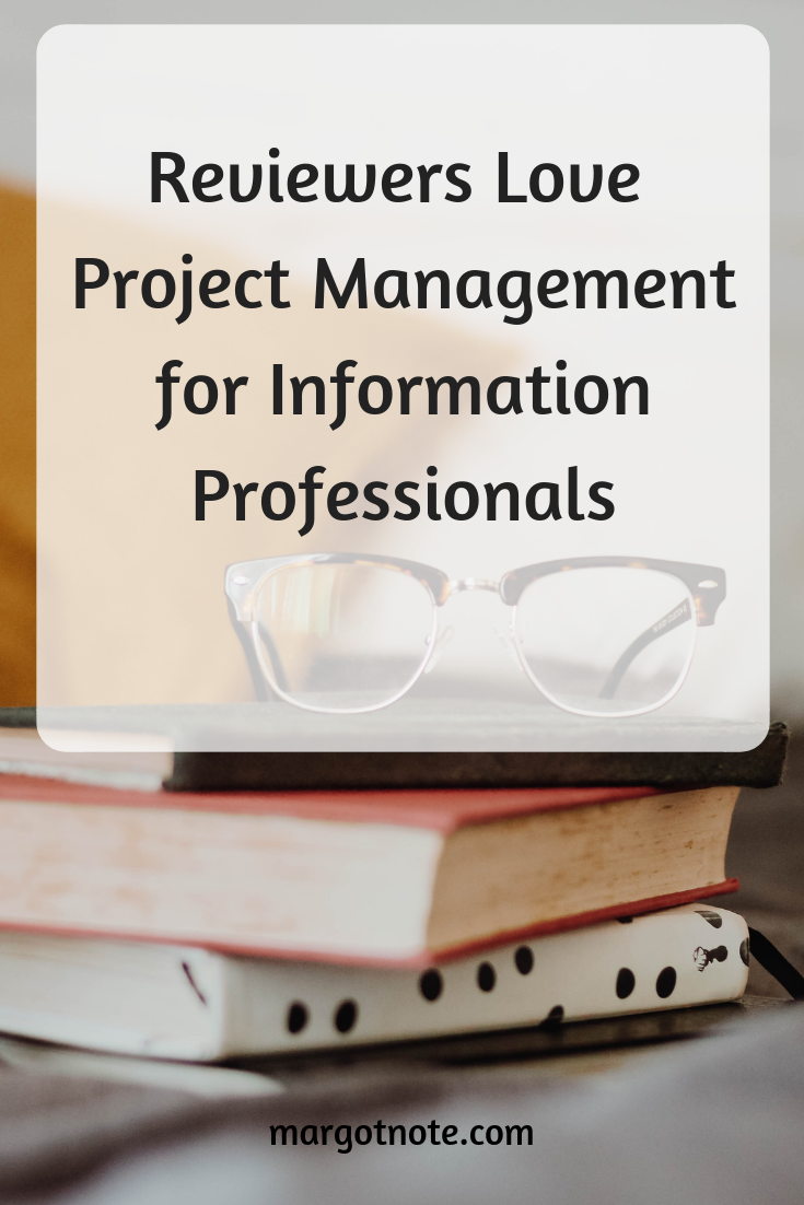Reviewers Love Project Management for Information Professionals