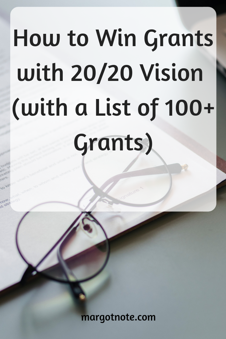 How to Win Grants with 20/20 Vision (with a List of 100+ Grants)