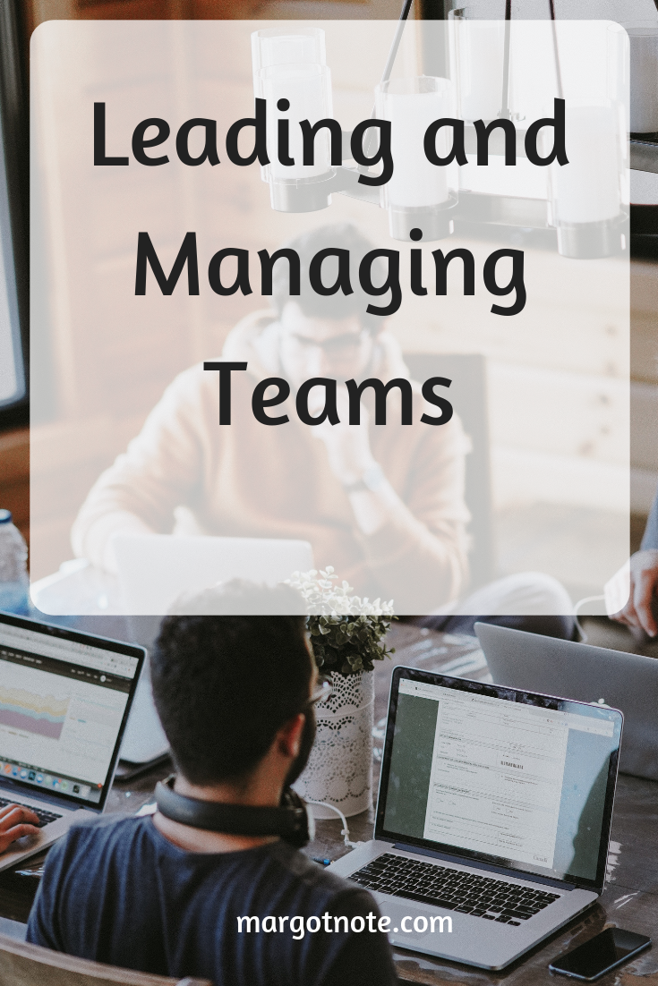 Leading and Managing Teams