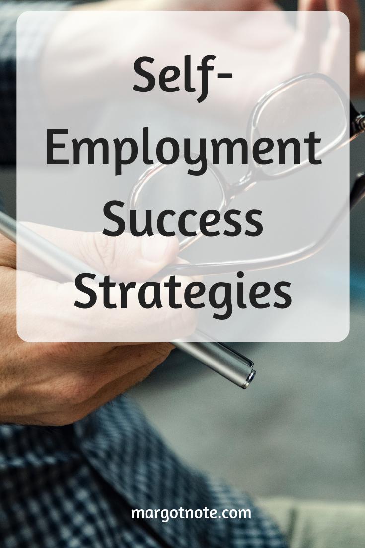 Self-Employment Success Strategies