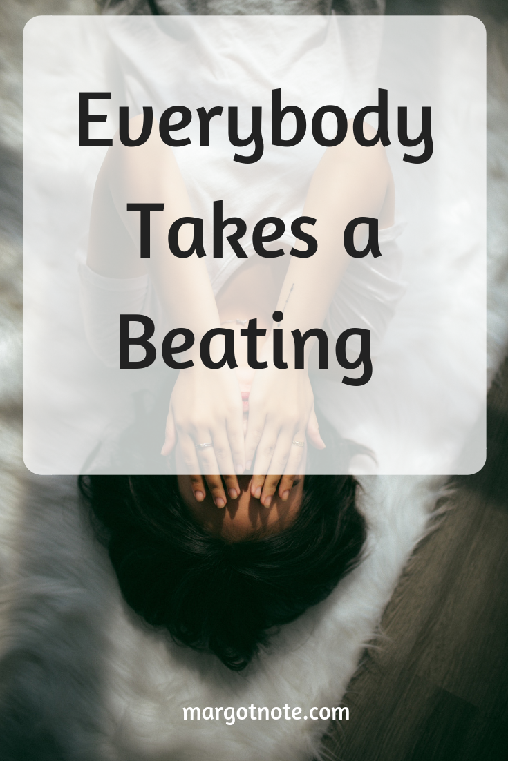 Everybody Takes a Beating