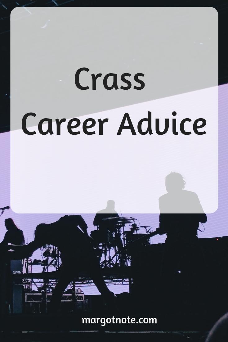 Crass Career Advice