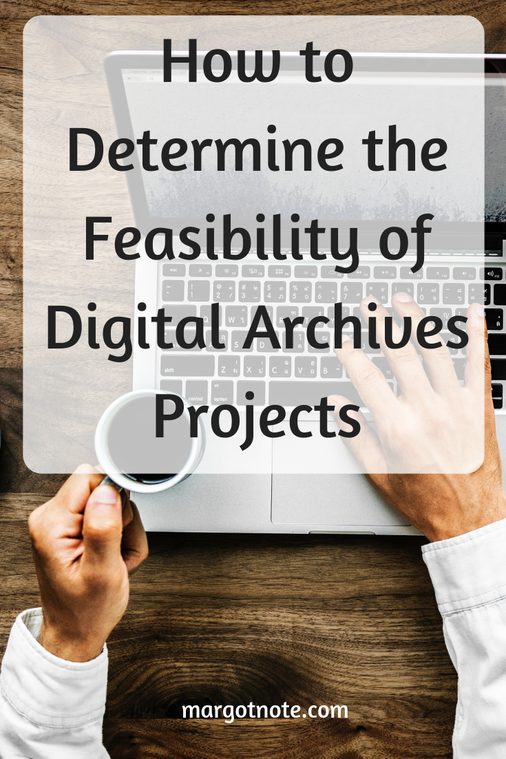 How to Determine the Feasibility of Digital Archives Projects