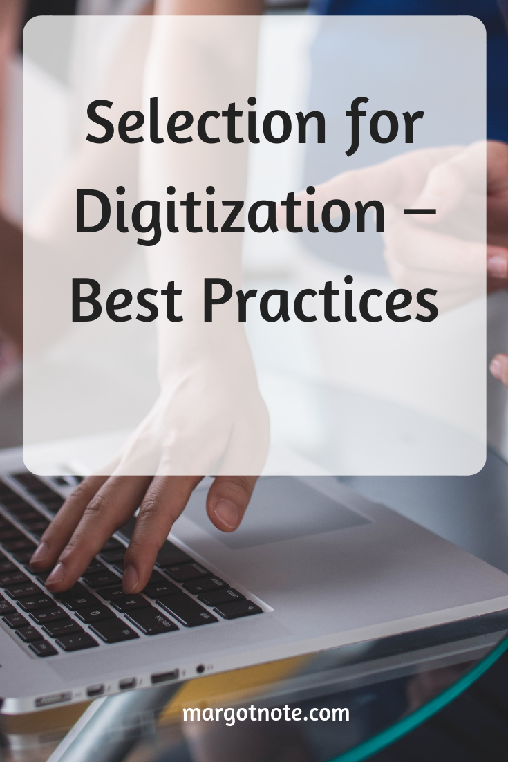 Selection for Digitization – Best Practices