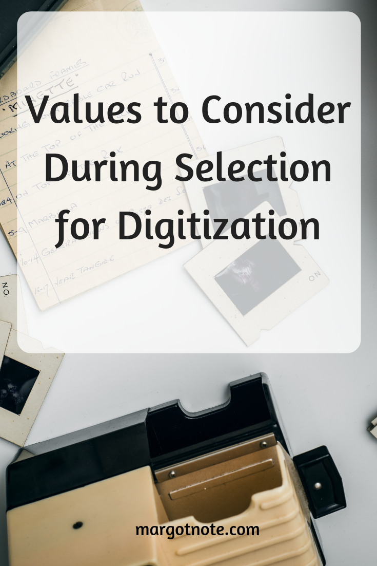 Values to Consider During Selection for Digitization