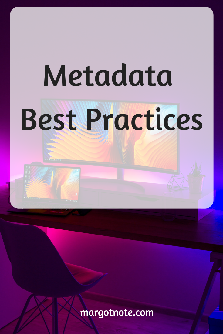 Metadata Best Practices