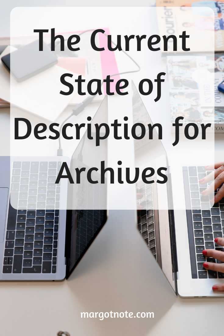 The Current State of Description for Archives