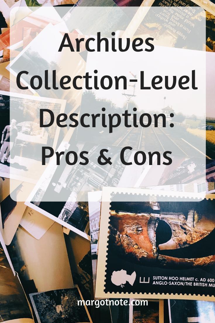 Archives Collection-Level Description: Pros & Cons